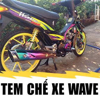 Tem chế xe wave nhiều mẫu ĐẸP ĐỘC LẠ